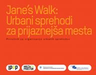 Jane's Walk: Urbani sprehodi za prijaznejša mesta