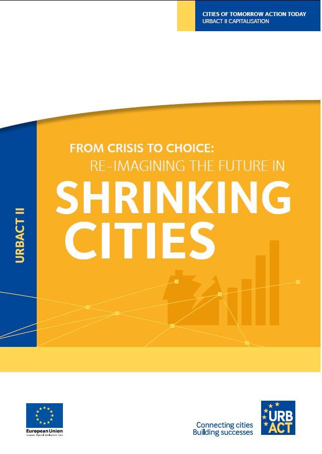 Od krize do izbire: nove vizije za mesta, ki nazadujejo