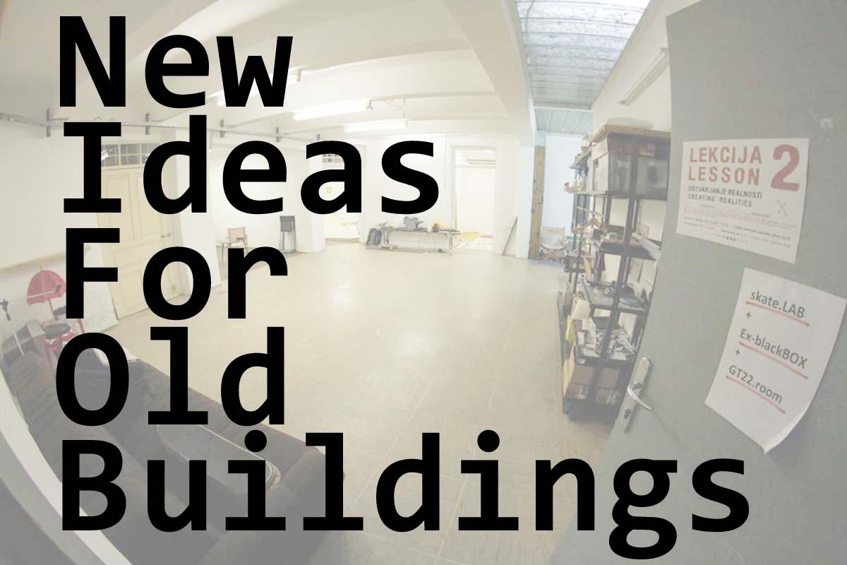 Nove ideje za stare stavbe