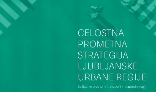 Celostna prometna strategija Ljubljanske urbane regije